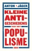 Anton  Jäger,Kleine anti-geschiedenis van het populisme