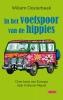 <b>Willem  Oosterbeek</b>,In het voetspoor van de hippies