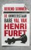 Berend  Sommer,De onweerstaanbare val van Henri Furet