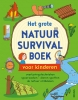 <b>Chris  Oxlade</b>,Het grote natuur survivalboek voor kinderen
