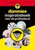 ,<b>Voor Dummies inspiratieboek voor de professional</b>