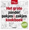 <b>Karin  Luiten</b>,Het grote zonder pakjes & zakjes kookboek
