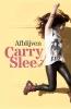 Carry  Slee,Afblijven