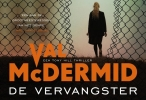Val  McDermid,De vervangster