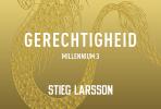 <b>Stieg  Larsson</b>,Gerechtigheid
