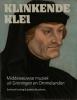 Everhard  Huizing, Jankees  Braaksma,Klinkende klei