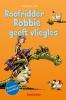 <b>Jochen  Till</b>,Vaantjes Roofridder Robbie geeft vliegles