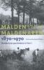 <b>Frans  Kesseler, Petra  Thijssen, Jan  Willemsen</b>,Malden en de Maldenaren. Honderd jaar geschiedenis in foto's, 1870-1970