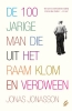 <b>Jonas  Jonasson</b>,De 100-jarige man die uit het raam klom en verdween