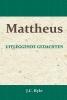 <b>J.C.  Ryle</b>,Mattheus