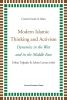 Modern islamic thinking and activism,dynamics in the west and in the middle east