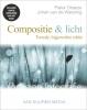 <b>Pieter  Dhaeze</b>,Compositie & licht