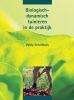 Willy Schilthuis,Biologisch-dynamisch tuinieren in de praktijk