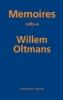 Willem  Oltmans,Memoires Willem Oltmans Memoires 1985-A