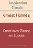 Ernest  Holmes,Creatieve geest en succes