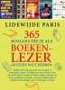 Lidewijde  Paris ,365 romans die je als boekenlezer gelezen wilt hebben
