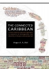 Angus  Mol,The connected caribbean