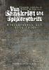 <b>A. Lubotsky, M.de Vaan</b>,Van Sanskriet tot Spijkerschrift
