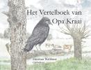 <b>Herman  Walthaus</b>,Het Vertelboek van Opa Kraai