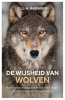 Elli  Radinger ,De wijsheid van wolven