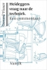 <b>Gerard  Visser</b>,Heideggers vraag naar de techniek