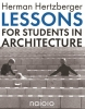 <b>Herman  Hertzberger</b>,Lessons for students in architecture