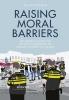 Teun van Ruitenburg , ,Raising Moral Barriers