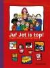 Brigitte  Minne ,juf Jet is top!