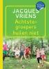 Jacques  Vriens ,Achtste-groepers huilen niet