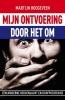 Martijn Hoogeveen,Mijn ontvoering... door het OM