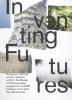 ,Inventing futures