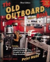 Hunn, Peter The Old Outboard Book
