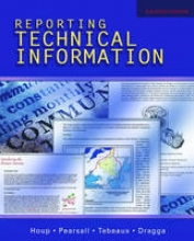 Pearsall, Thomas E.,   Tebeaux, Elizabeth,   Dragga, Sam Reporting Technical Information