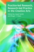Hillenbrand, Carole Practice-led Research, Research-led Practice in the Creative