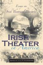 Harrington, John Irish Theater in America