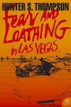 Hunter,S. Thompson Fear and Loathing in Las Vegas