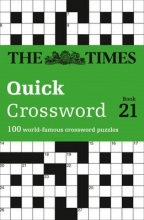 The Times Mind Games Times Quick Crossword Book 21