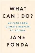 Jane Fonda , What Can I Do?