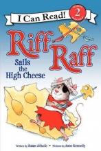 Susan Schade Riff Raff Sails the High Cheese