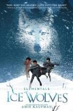 Amie Kaufman,   Levente Szabo Elementals: Ice Wolves