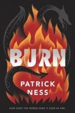 Patrick Ness, Burn