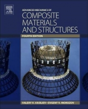 Vasiliev, Valery Advanced Mechanics of Composite Materials and Structures