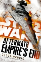 Wendig, Chuck Star Wars: Aftermath: Empire`s End