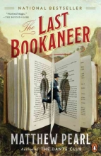 Pearl, Matthew The Last Bookaneer