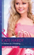 Hardy, Kate It Started at a Wedding...