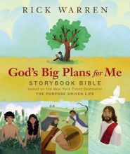 Warren, Rick God`s Big Plans for Me Storybook Bible