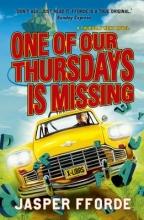 Fforde, Jasper One of our Thursdays is Missing