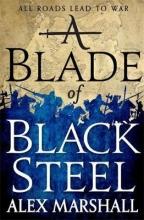 Marshall, Alex A Blade of Black Steel