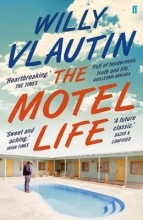 Vlautin, Willy The Motel Life