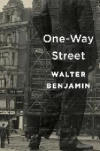 Benjamin, Walter One-Way Street